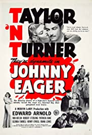 Johnny Eager (1941) Poster - Movie Forum, Cast, Reviews