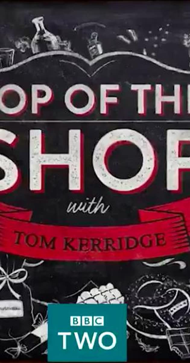 Download Top of the Shop with Tom Kerridge or watch streaming online complete episodes of  Season1 in HD 720p 1080p using torrent
