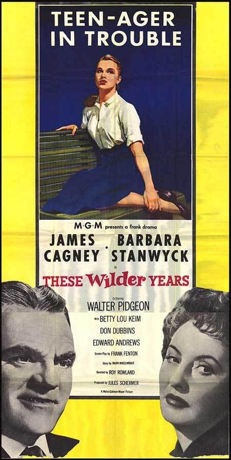 These Wilder Years (1956)