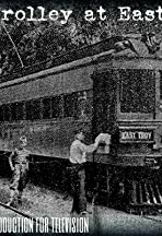 The Trolley at East Troy