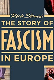 The Story of Fascism in Europe Poster