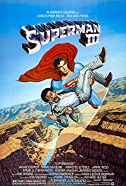 Superman III (1983) Poster - Movie Forum, Cast, Reviews