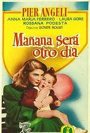 Domani è un altro giorno(1951) Poster - Movie Forum, Cast, Reviews