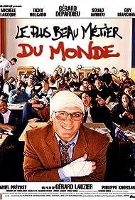 Le plus beau métier du monde (1996)