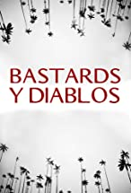 Primary image for Bastards y Diablos