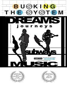 Cinemanow free movie downloads Busking the System [4K]