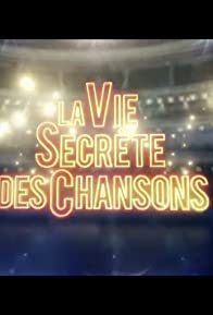 Primary photo for La vie secrète des chansons