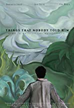Things That Nobody Told Him
