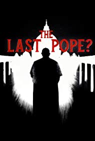 The Last Pope? (2018)