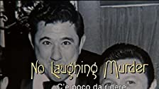 No Laughing Murder
