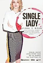 Single Lady: Jízda v Ócku