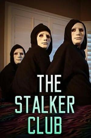 Where to stream The Stalker Club