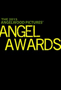 Primary photo for 1st Annual Angelwood Pictures' Angel Awards