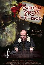 Santa Preys for X-mas