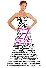 27 Dresses (2008) Poster - Movie Forum, Cast, Reviews