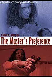 The Master's Preference Poster