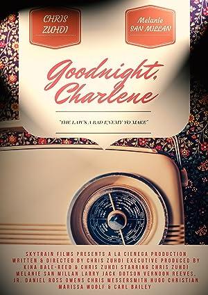 Goodnight, Charlene (2017)