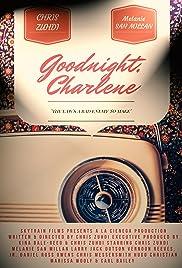Goodnight, Charlene Poster
