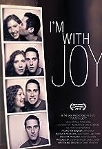 I'm with Joy