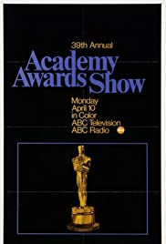 The 39th Annual Academy Awards (1967) Poster - TV Show Forum, Cast, Reviews