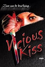 Vicious Kiss Poster