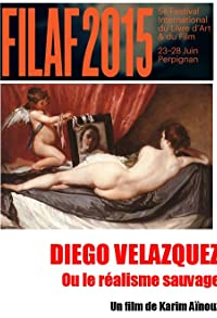 Primary photo for Diego Velázquez ou le réalisme sauvage