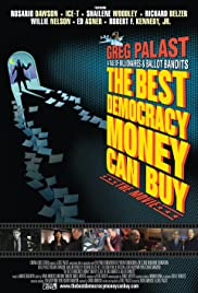 The Best Democracy Money Can Buy Poster