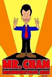 Mr. Chan: Misunderstood Man Poster