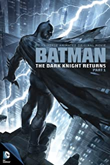Batman: The Dark Knight Returns, Part 1 (2012 Video)