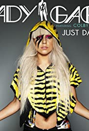 Lady Gaga Feat. Colby O'Donis: Just Dance Poster