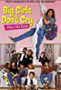 Big Girls Don't Cry... They Get Even (1991) Poster
