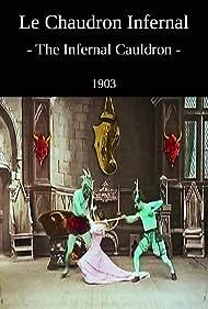 Le chaudron infernal (1903) Poster - Movie Forum, Cast, Reviews
