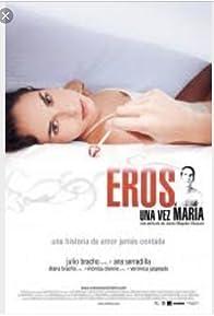 Primary photo for Eros una vez María