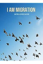 I Am Migration