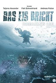 Das Eis bricht (2006)