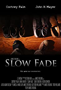 Primary photo for Slow Fade