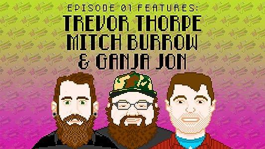 Watch free live movies Permanent Comedy with Trevor Thorpe, Mitch Burrow, and Ganja Jon [720pixels]