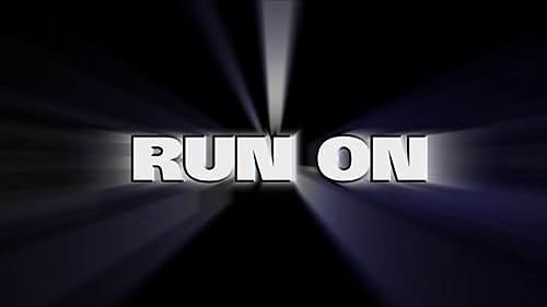 Run On - Trailer