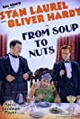 From Soup to Nuts (1928) Poster
