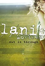 Alanis Morissette: Out Is Through - Version 2