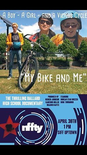 My Bike and Me