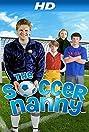 The Soccer Nanny (2011) Poster