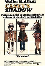 Casey's Shadow (1978)