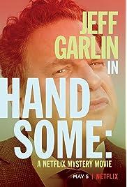 Handsome: A Netflix Mystery Movie