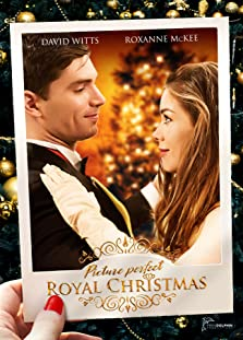 Picture Perfect Royal Christmas (2019 TV Movie)