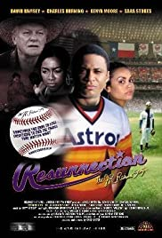Resurrection: The J.R. Richard Story(2005) Poster - Movie Forum, Cast, Reviews