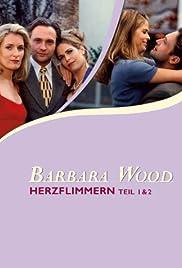 Barbara Wood: Herzflimmern Poster