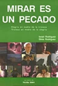 Mirar es un pecado (2001)