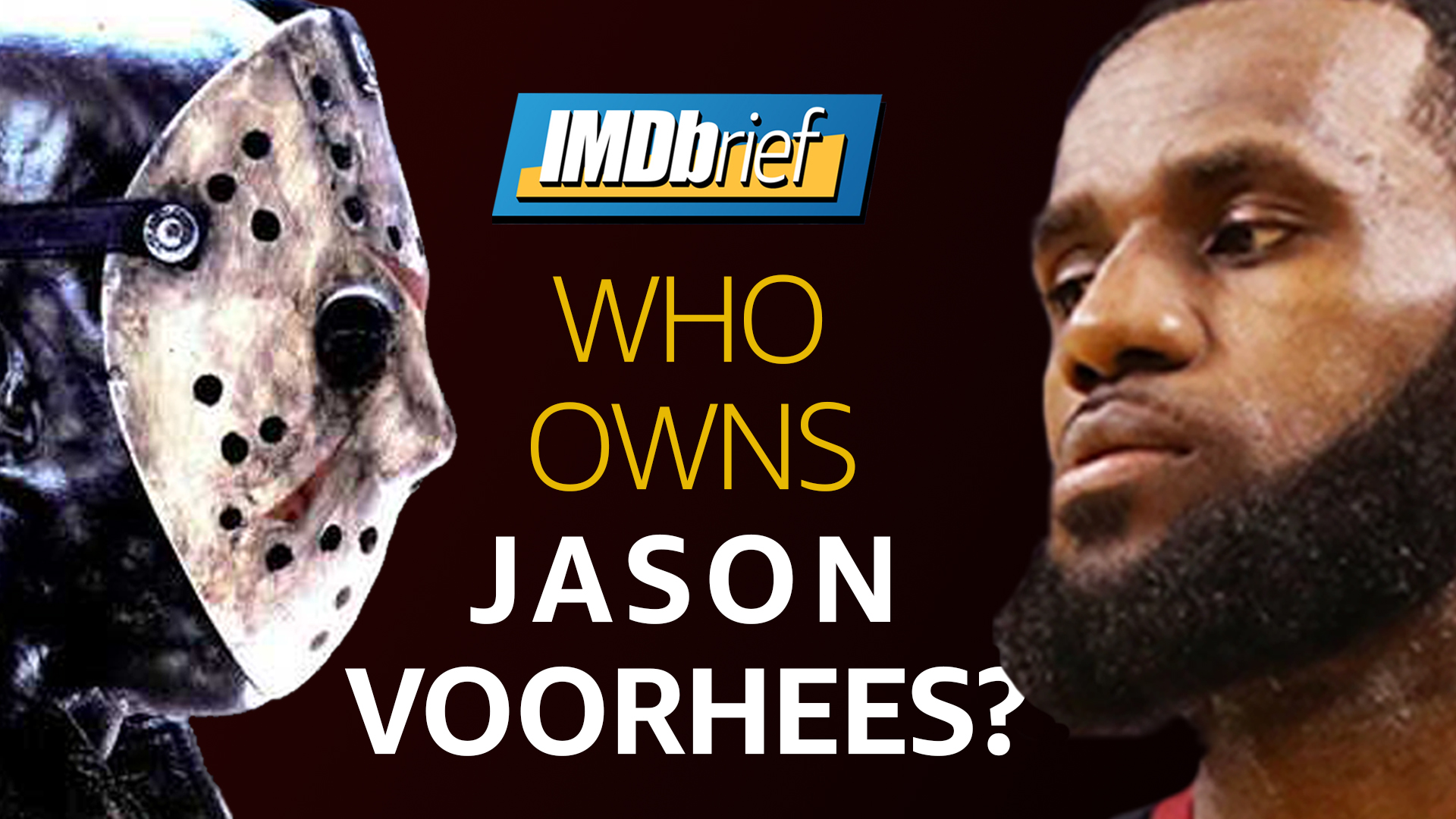 Imdbrief Who Owns Jason Lebron James Eyes Friday The 13th Reboot