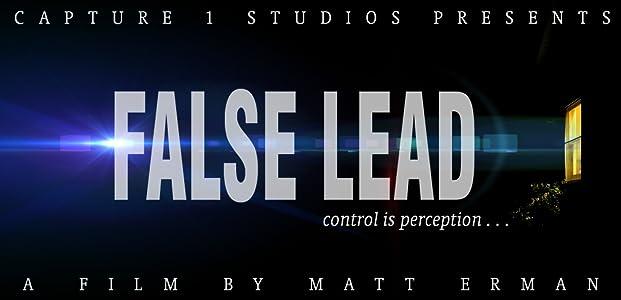 Regarder gratuitement le film complet False Lead (2015) [480x854] [h264] [720p], John Barnett, Thomas Wertman